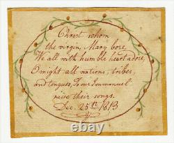 1813 WATERCOLOR and MANUSCRIPT RELIGIOUS CHRISTMAS SENTIMENT POEM