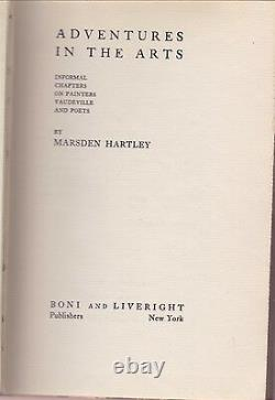 1921 MARSDEN HARTLEY ADVENTURES IN THE ARTS Painting poetry Alfred Stieglitz