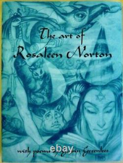 ART OF ROSALEEN NORTON WITH POEMS BY GAVIN GREENLEES By Rosaleen Norton And