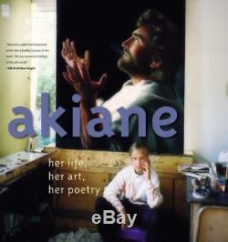 Akiane Her Life, Her Art, Her Poetry by Akiane Kramarik Used