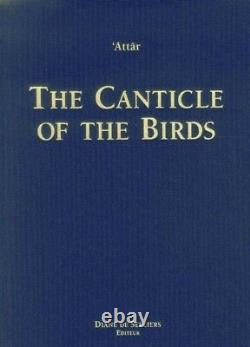 Canticle of the Birds Illustrated through Persian and Eastern Islamic Art