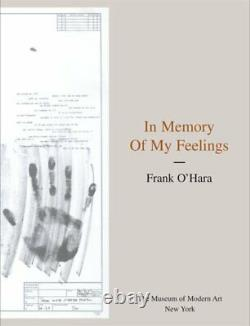 In Memory of My Feelings A Selection of Poems by F. By O'Hara, Frank Hardback