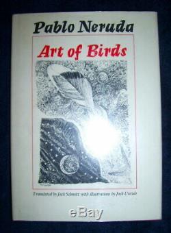 Pablo Neruda ART OF BIRDS 1st/dj First Edition 1st Printing