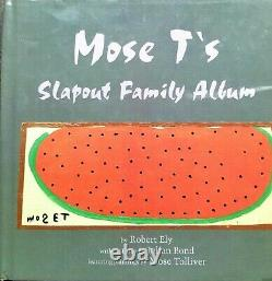 SIGNED by Mose Tolliver! MOSE T'S SLAPOUT FAMILY ALBUM poems by R Ely HC Fine