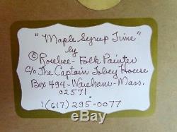 Vintage Rosebee Original Maple Syrup Time Folk Art Painting & Poem Signed