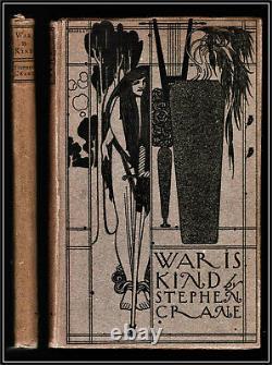 War Is Kind Stephen Crane 1899 1st Edition Illustrations Will Bradley Art Nouvea